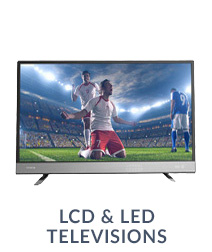 LCD & LED Televisions