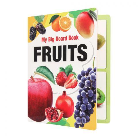 My Big Board Book: Fruits