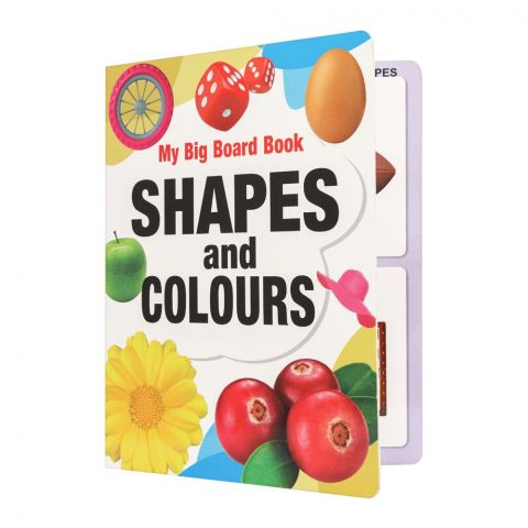 My Big Board Book: Shapes And Colours