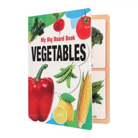 My Big Board Book: Vegetables