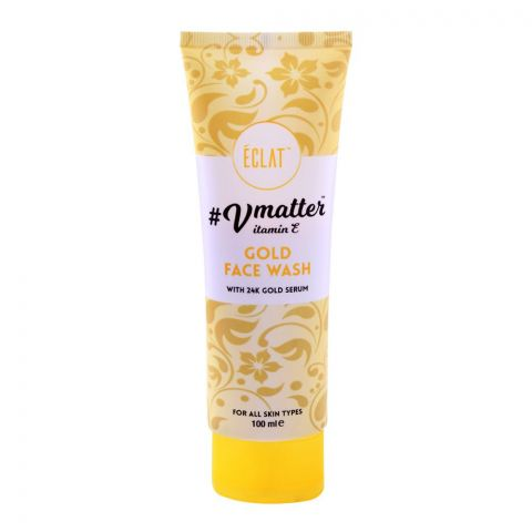 Eclat Vmatter Vitamin E Gold Face Wash, With 24K Gold Serum, For All Skin Types, 100ml