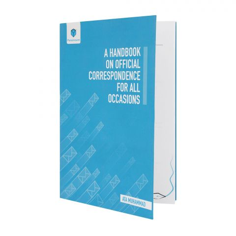 A Hand Book On Offical Correspondence For All Occasions