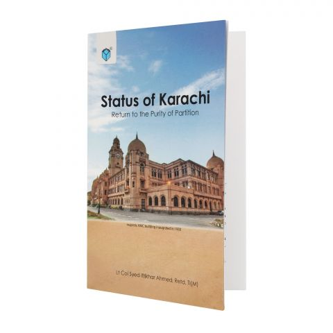 Status Of Karachi: Return To The Purity Of Partition