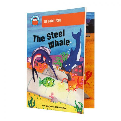 Sea Force Four The Steel Whale Book