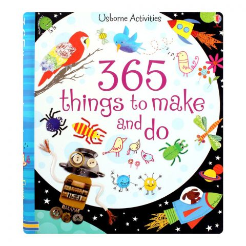 365 Things To Make And Do Book