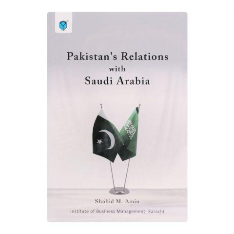 Pakistan's Relations With Saudi Arabia Book