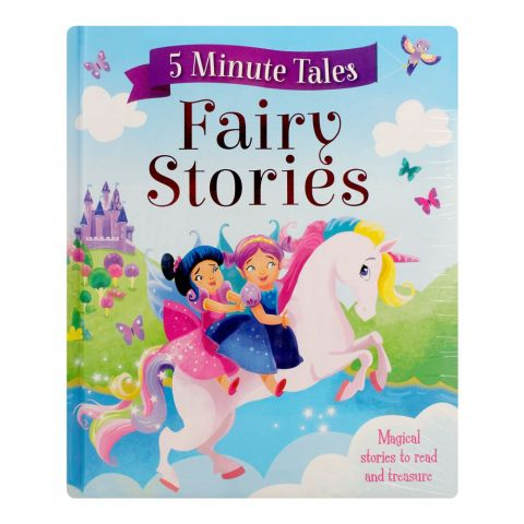 5 Minute Tales: Fairy Stories Book